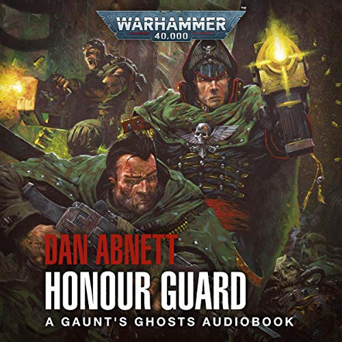 Gaunt's Ghosts By Dan Abnett