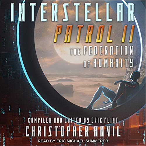 Interstellar Patrol II By Christopher Anvil, Eric Flint
