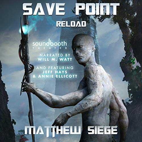 Save Point Reload By Matthew Siege