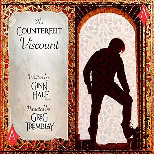 The Counterfeit Viscount By Ginn Hale