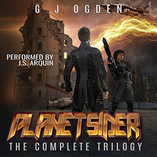 The Planetsider Trilogy By GJ Ogden