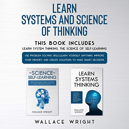 Learn Systems and Science of Thinking By Wallace Wright
