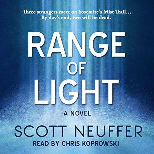 Range of Light By Scott Neuffer