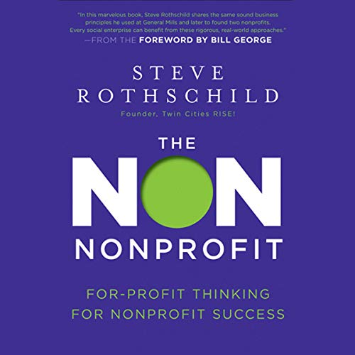 The Non Nonprofit By Steve Rothschild