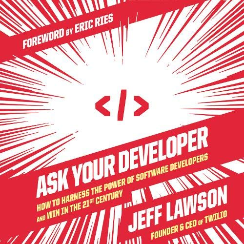 Ask Your Developer By Jeff Lawson