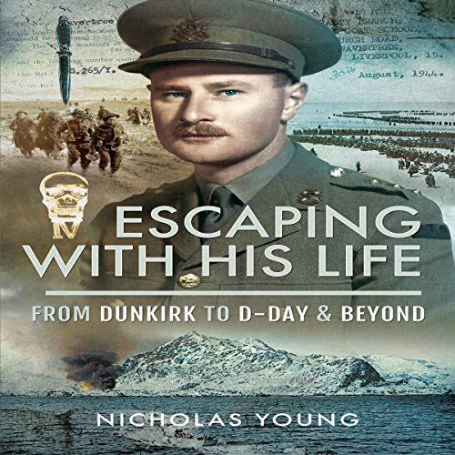 Escaping with His Life By Sir Nicholas Young