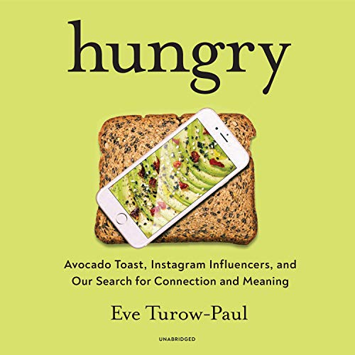 Hungry By Eve Turow-Paul
