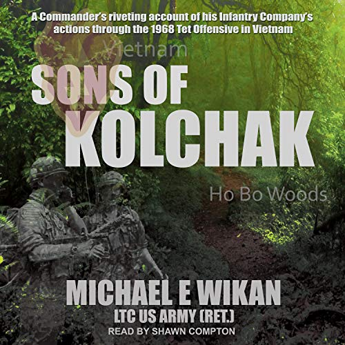 Sons of Kolchak By Michael E. Wikan LTC US Army (Ret.)