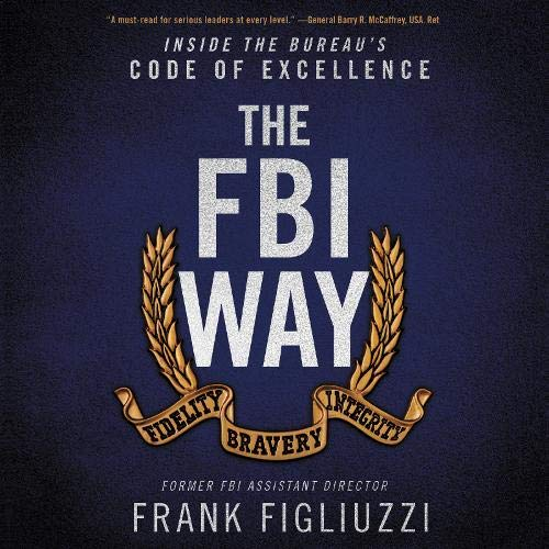 The FBI Way By Frank Figliuzzi