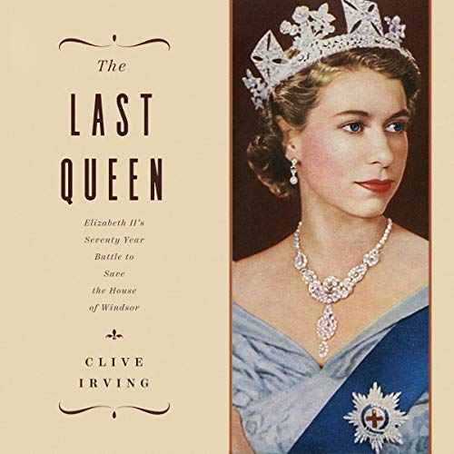 The Last Queen By Clive Irving