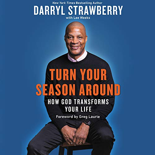 Turn Your Season Around By Darryl Strawberry, Lee Weeks