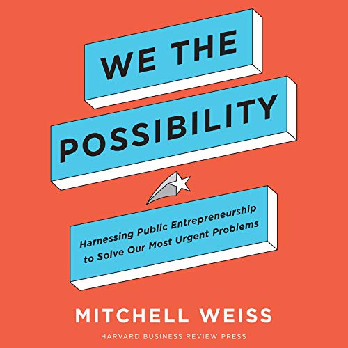 We the Possibility By Mitchell Weiss