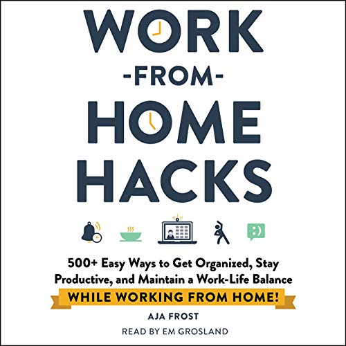 Work-from-Home Hacks By Aja Frost