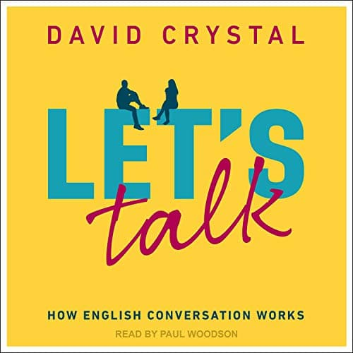 Let's Talk By David Crystal
