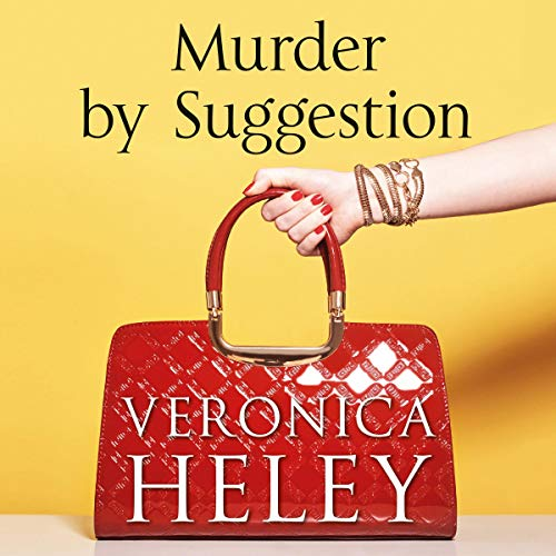 Murder by Suggestion By Veronica Heley