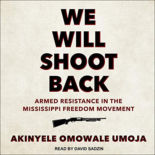 We Will Shoot Back By Akinyele Omowale Umoja
