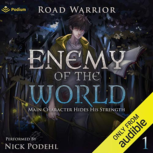 Enemy of the World By Road Warrior