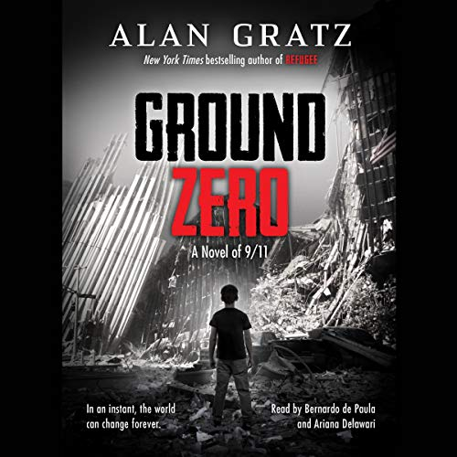 Ground Zero By Alan Gratz
