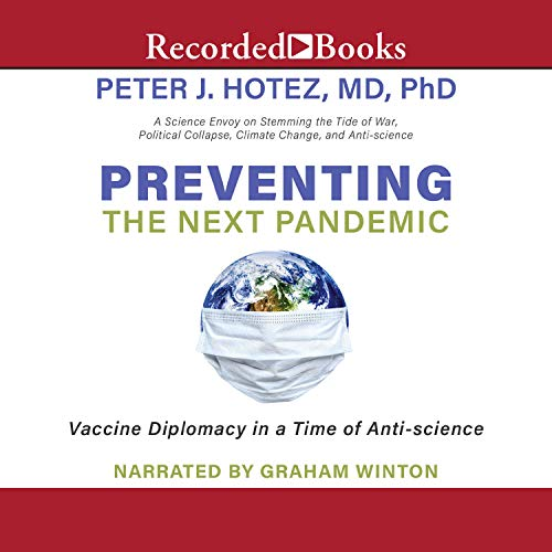 Preventing the Next Pandemic By Peter J. Hotez