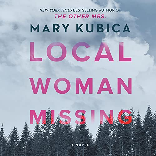 Local Woman Missing By Mary Kubica