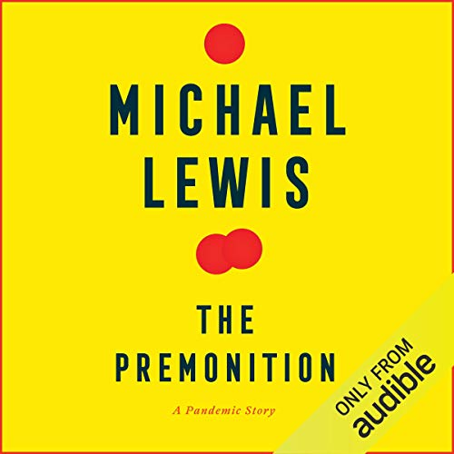 The Premonition By Michael Lewis