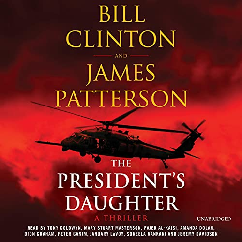 The President's Daughter By James Patterson, Bill Clinton