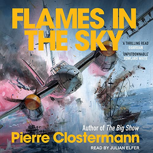 Flames in the Sky By Pierre Clostermann