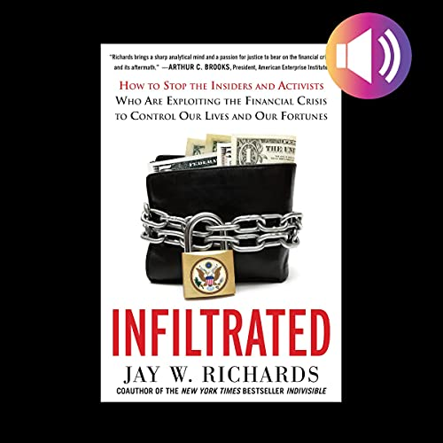 Infiltrated By Jay W. Richards