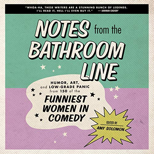 Notes from the Bathroom Line By Amy Solomon