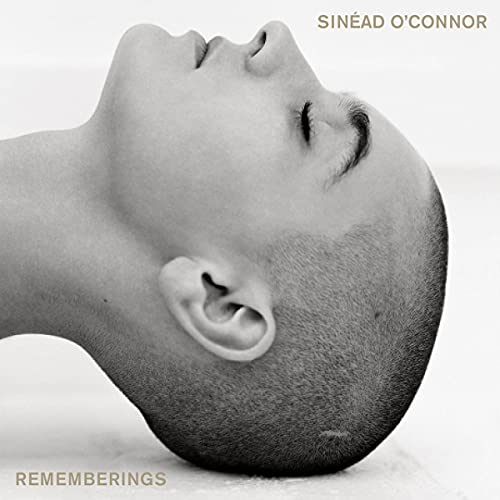 Rememberings By Sinéad O'Connor