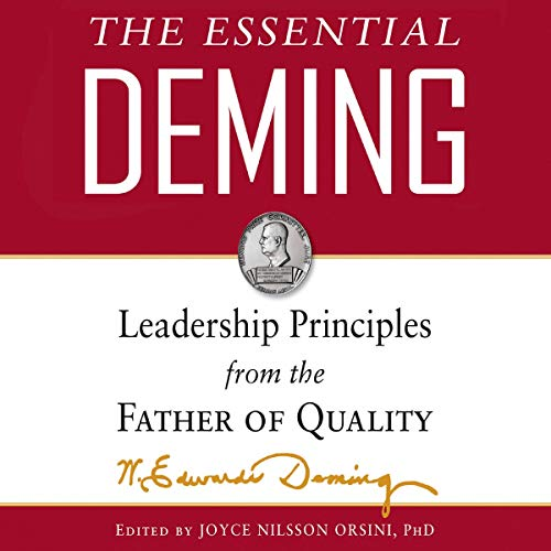 The Essential Deming By W. Edwards Deming, Joyce Orsini