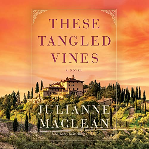 These Tangled Vines By Julianne MacLean