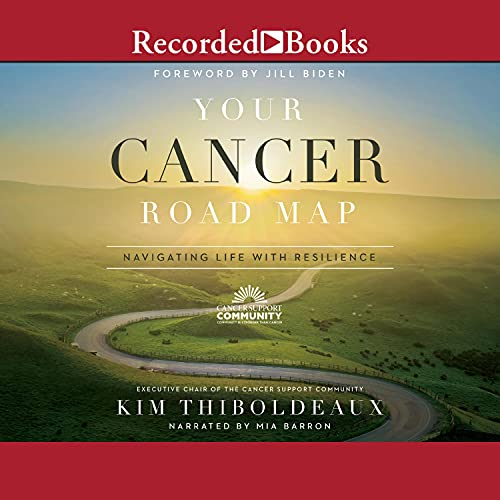Your Cancer Road Map By Kim Thiboldeaux
