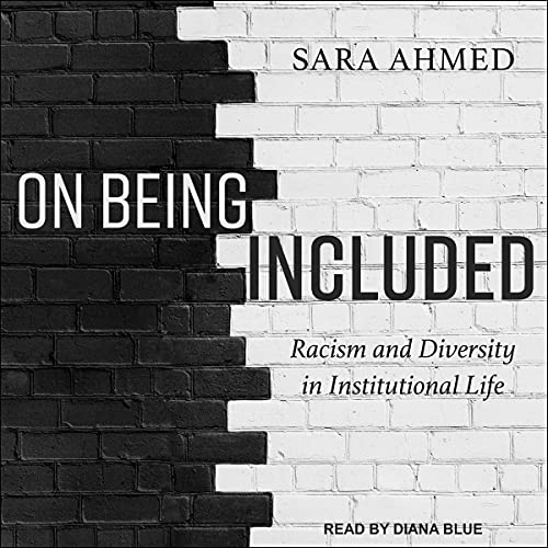On Being Included By Sara Ahmed