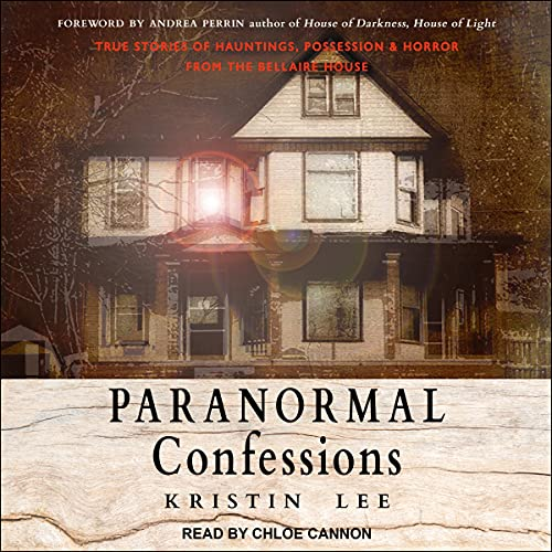 Paranormal Confessions By Kristin Lee