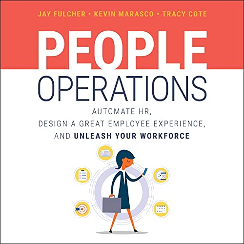People Operations By Jay Fulcher, Tracy Cote, Kevin Marasco