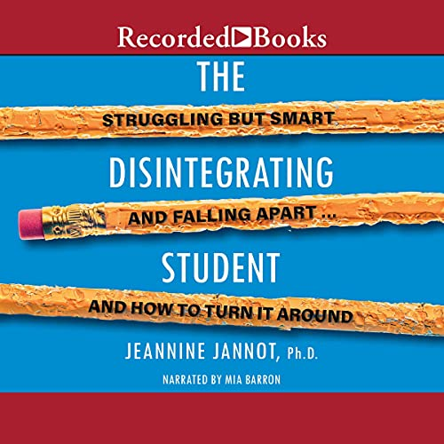 The Disintegrating Student By Jeannine Jannot
