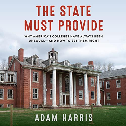 The State Must Provide By Adam Harris