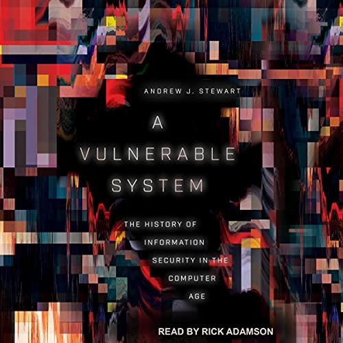 A Vulnerable System By Andrew J. Stewart