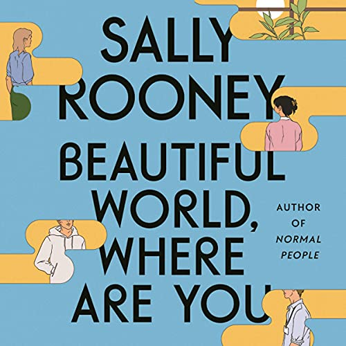 Beautiful World, Where Are You By Sally Rooney