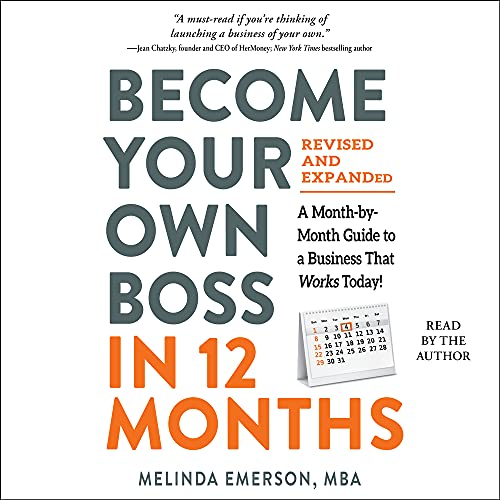 Become Your Own Boss in 12 Months, Revised and Expanded By Melinda Emerson
