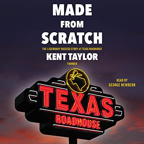 Made from Scratch By Kent Taylor
