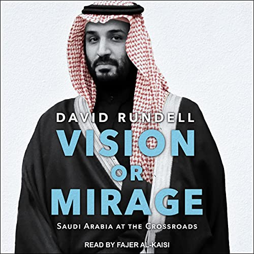 Vision or Mirage By David Rundell